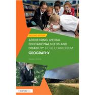 Addressing Special Educational Needs and Disability in the Curriculum: Geography by Harris; Helen, 9781138209107