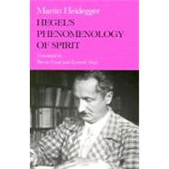 Hegel's Phenomenology of Spirit by Heidegger, Martin, 9780253209108