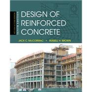 Design of Reinforced Concrete by McCormac, Jack C.; Brown, Russell H., 9781118879108