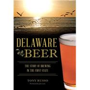 Delaware Beer by Russo, Tony; Lutz, Jim, 9781467119108