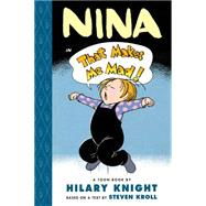 Nina in That Makes Me Mad at Biggerbooks.com