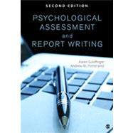 Psychological Assessment and Report Writing by Goldfinger, Karen, 9781452259109