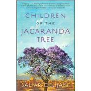 Children of the Jacaranda Tree A Novel by Delijani, Sahar, 9781476709109