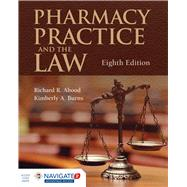 Pharmacy Practice and the Law by Abood, Richard R., 9781284089110
