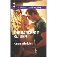 The Rancher's Return by Whiddon, Karen, 9780373279111