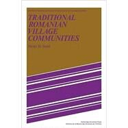 Traditional Romanian Village Communities: The Transition from the Communal to the Capitalist Mode of Production in the Danube Region by Henri H. Stahl , Translated by Daniel Chirot , Holley Coulter Chirot, 9780521089111