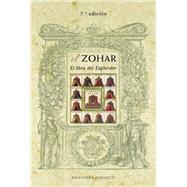 El Zohar / Zohar: El libro del Esplendor / the Book of Splendor by Giol, Carles, 9788497779111