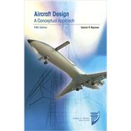 Aircraft Design by Raymer, Daniel P., 9781600869112