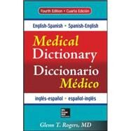 English-Spanish/Spanish-English Medical Dictionary, Fourth Edition by Rogers, Glenn, 9780071829113