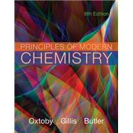 Principles of Modern Chemistry by Oxtoby, David W.; Gillis, H. Pat; Butler, Laurie J., 9781305079113