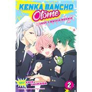 Kenka Bancho Otome Love's Battle Royale 2 by Shimada, Chie; Chunsoft, Spike (CRT), 9781421599113