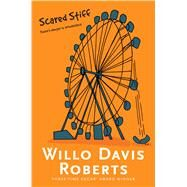 Scared Stiff by Roberts, Willo Davis, 9781481449113