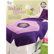Wild Indigo Blanket Knit Pattern by Annie's, 9781573679114