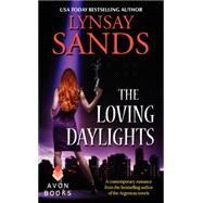 The Loving Daylights by Sands, Lynsay, 9780062069115