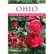Ohio Getting Started Garden Guide by McKeown, Denny, 9781591869115