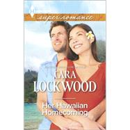 Her Hawaiian Homecoming by Lockwood, Cara, 9780373609116