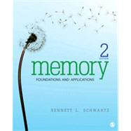 Memory: Foundations and Applications by Schwartz, Bennett L., 9781452259116
