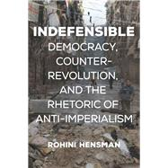 Indefensible by Hensman, Rohini, 9781608469116
