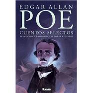 Cuentos selectos by Poe, Edgar Allan, 9789876349116