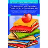 What Every Teacher Should Know About The Individuals with Disabilities Education Act as Amended in 2004 by Turnbull, Rud; Huerta, Nancy; Stowe, Matthew, 9780137149117