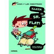 Llega el Sr. Flat! by Copons, Jaume; Fortuny, Liliana, 9788498259117