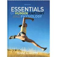 Essentials of Human Anatomy and Physiology (NASTA Edition) by Elaine N. Marieb, 9780132499118