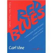 Red Blues 4 Intermediate Pieces for the Piano by Vine, Carl, 9780571519118