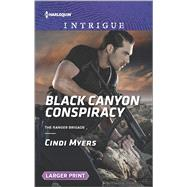 Black Canyon Conspiracy by Myers, Cindi, 9780373749119