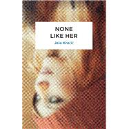 None Like Her by Krecic, Jela; Hellewell, Olivia, 9780720619119