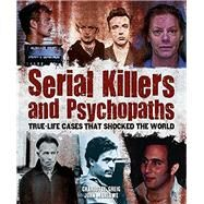 Serial Killers and Psychopaths by Greig, Charlotte; Marlowe, John, 9781784049119