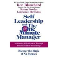 Self Leadership And The One Minute Manager by Blanchard, Ken, 9780060799120