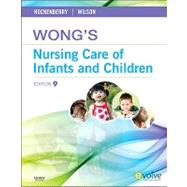 Wong's Nursing Care of Infants and Children by Hockenberry, Marilyn J.; Wilson, David, 9780323069120