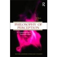 Philosophy of Perception: A Contemporary Introduction 9780415999120N