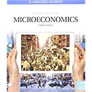 Bundle: Principles of Microeconomics, Loose-Leaf Version, 8th + Aplia, 1 term Printed Access Card by Mankiw, N. Gregory, 9781337379120