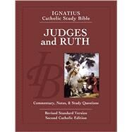 Judges and Ruth: Ignatius Catholic Study Bible by Hahn, Scott; Mitch, Curtis, 9781586179120