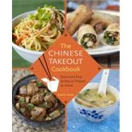 How to Make an Egg Roll : Quick and Easy Chinese Takeout Dishes to Prepare at Home by KUAN, DIANA, 9780345529121