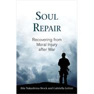 Soul Repair by BROCK, RITA NAKASHIMALETTINI, GABRIELLA, 9780807029121