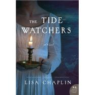 The Tide Watchers by Chaplin, Lisa, 9780062379122