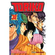Toriko, Vol. 30 Onward to the Gourmet World by Shimabukuro, Mitsutoshi, 9781421579122