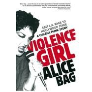 Violence Girl by Bag, Alice, 9781936239122