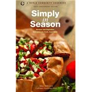 Simply in Season: Tenth Anniversary Edition by Lind, Mary Beth; Hockman-wert, Cathleen, 9780836199123