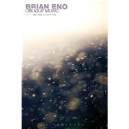Brian Eno Oblique Music by Albiez, Sean; Pattie, David, 9781441129123