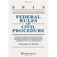 Federal Rules of Civil Procedure: W/Advisory Committee Notes 2015 by Mueller, Christopher B., 9781454859123
