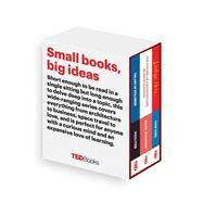TED Books Box Set: The Creative Mind The Art of Stillness, The Future of Architecture, and Judge This by Iyer, Pico; Kushner, Marc; Kidd, Chip, 9781501139123