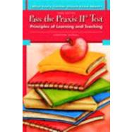 What Every Teacher Should Know About Pass the Praxis II Test Principles of Learning and Teaching by Shorall, Christina, 9780137149124