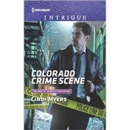 Colorado Crime Scene by Myers, Cindi, 9780373699124