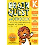 Brain Quest Workbook : A Whole Year of Curriculum-Based Exercises and Activities in One Fun Book! by Trumbauer, Lisa, 9780761149125