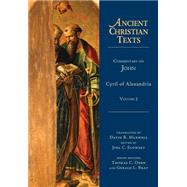 Commentary on John by Cyril of Alexandria; Maxwell, David R.; Elowsky, Joel C., 9780830829125