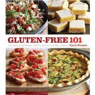 Gluten-Free 101 by Fenster, Carol; Wyche, Jason, 9781118539125