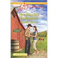 Her Rancher Bodyguard by Minton, Brenda, 9780373819126